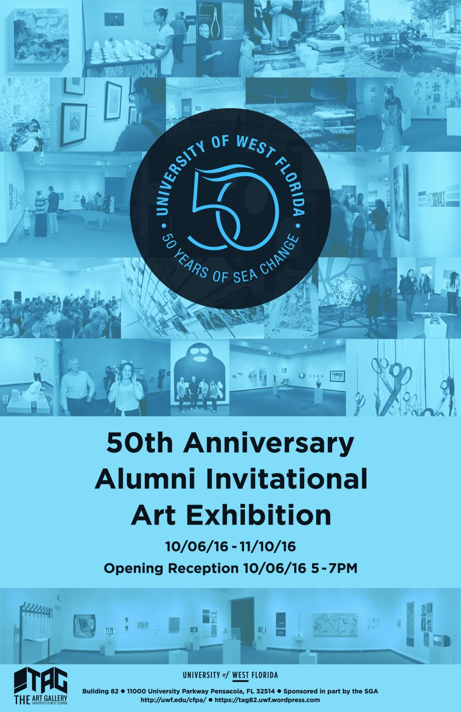 The Art Gallery TAG At University Of West Florida UWF Presents 50th Anniversary Alumni Exhibition This Invitational Has Been